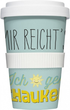 """Coffee-To-Go-Becher """"Mir reicht's"""""""