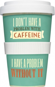 """Coffee-To-Go-Becher """"I don't have a problem"""""""